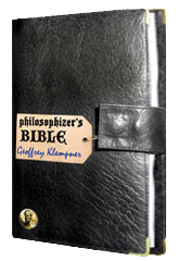 'Philosophizer's Bible' by Geoffrey Klempner